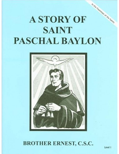 A Story of St. Paschal Baylon