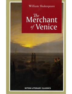 The Merchant of Venice (Seton Literary Classics Ed.)