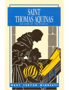 St. Thomas Aquinas: Story of the Dumb Ox