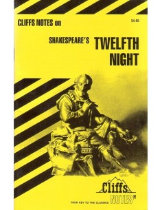 Cliffs Notes for Twelfth Night
