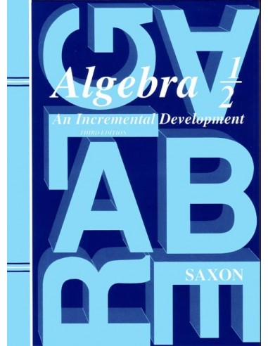 Saxon Algebra 1/2 (3rd edition) Text