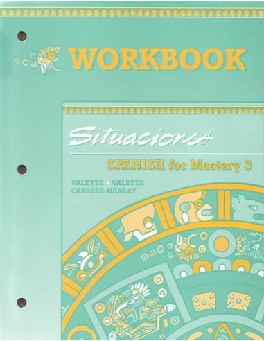 Spanish 3 for Mastery Workbook w/key