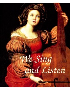 We Sing and Listen