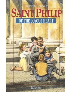 St. Philip of the Joyous Heart
