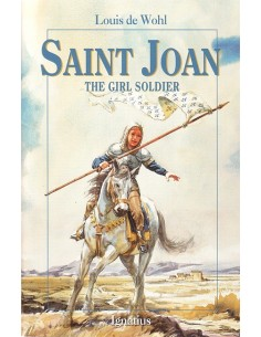 St. Joan: The Girl Soldier