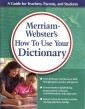 Merriam-Webster's How To Use Your Dictionary