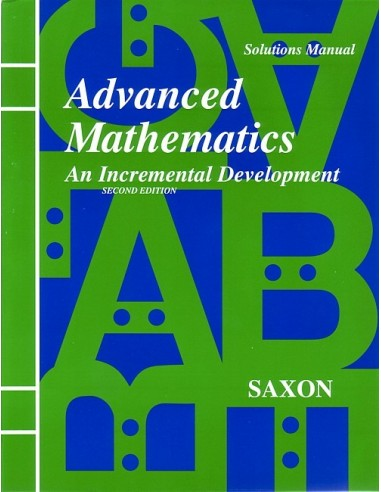 Saxon Advanced Math (2nd edition) Solutions Manual