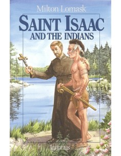 St.Isaac and the Indians