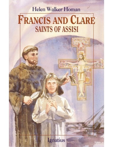 Francis and Clare: Saints of Assisi