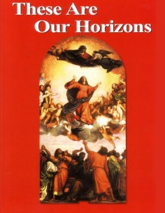 These Are Our Horizons (key in book)