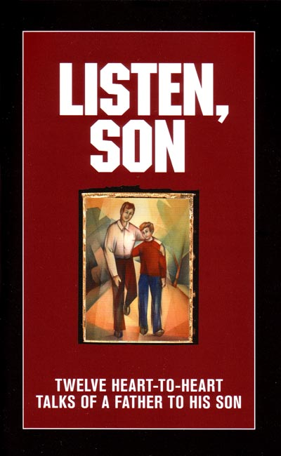Listen, Son (Family Life Education for Boys)