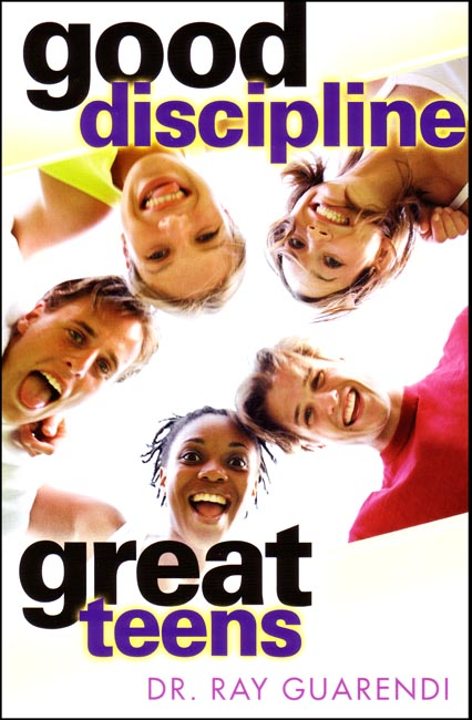 Good Discipline; Great Teens