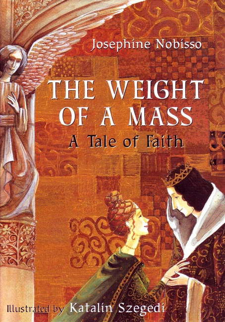The Weight of a Mass, A Tale of Faith (Hardcover)