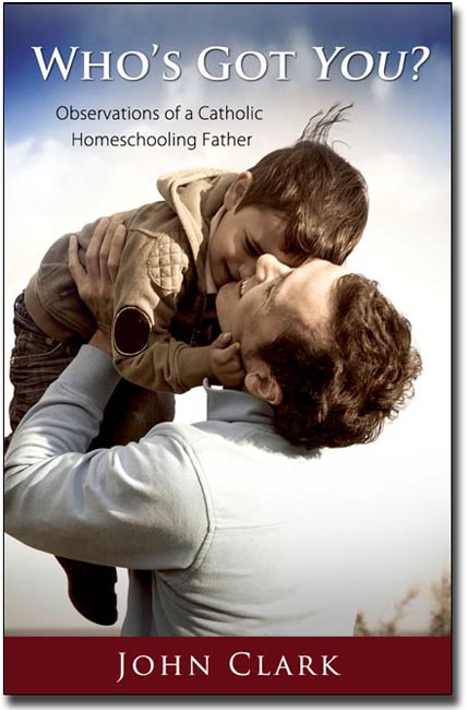 Who's Got You? Observations of a Homeschooling Father