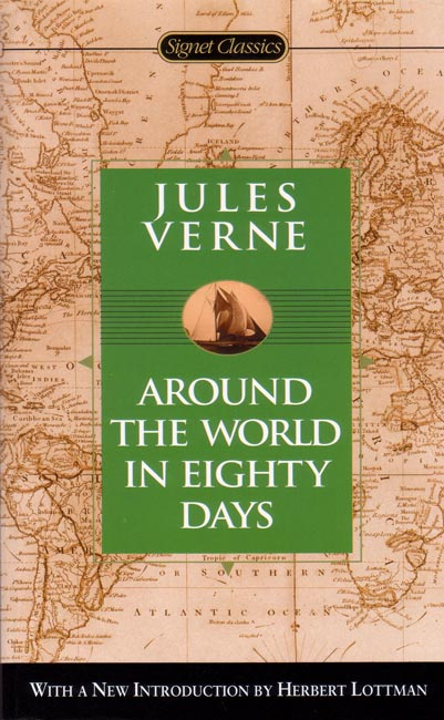 an analysis of the novel around the world in eighty days by jules verne Around the world in 80 days by jules verne the original amazing race (stuttering summer) this is the last of my summer/traveling series in which you'll read about the ultimate travel adventure in around the world in eighty days.