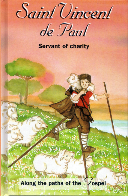 St. Vincent de Paul: Servant of Charity