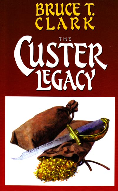 Custer Legacy, The