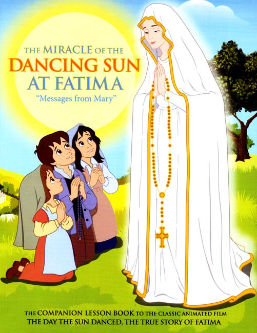 The Miracle of the Dancing Sun Companion Book