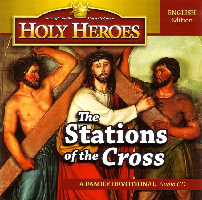Holy Heroes CD: Stations of the Cross