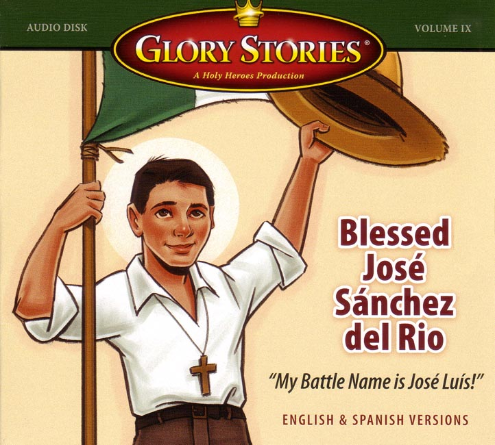Glory Stories: Bl. Jose Sanchez del Rio