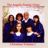 The Angelic Family Choir - Christmas Vol. 1