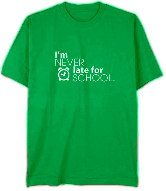 "T-Shirt ""Never Late"" Irish Green - Adult Lg."