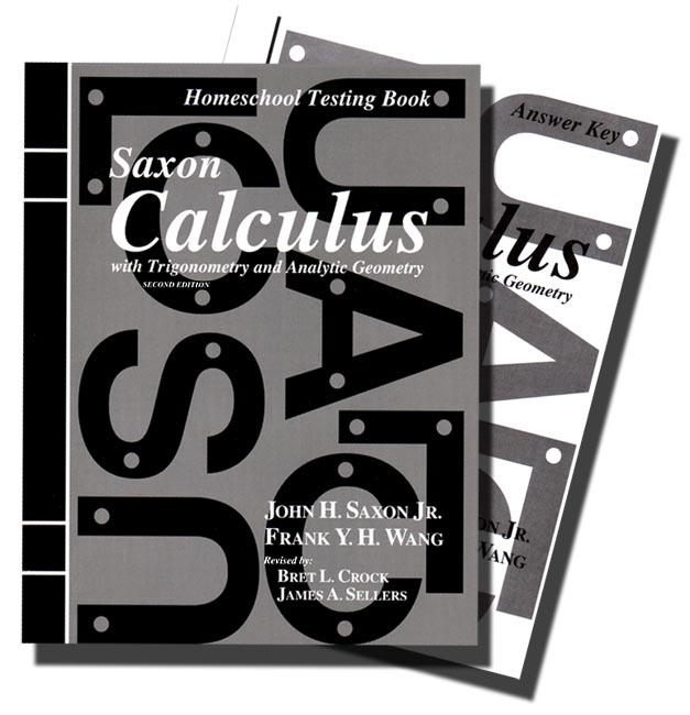 Saxon Calculus (2nd ed) Text Key/Tests with Key - Seton ...