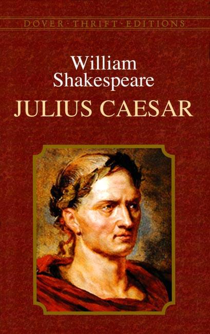 Julius Caesar by William Shakespeare – HSC English Advanced Module A