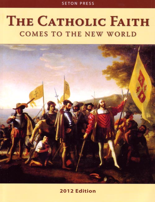 The Catholic Faith Comes to the New World