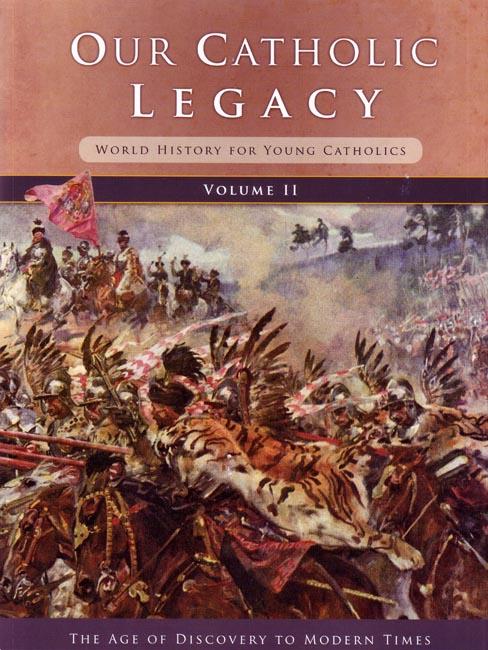 Our Catholic Legacy, Volume II