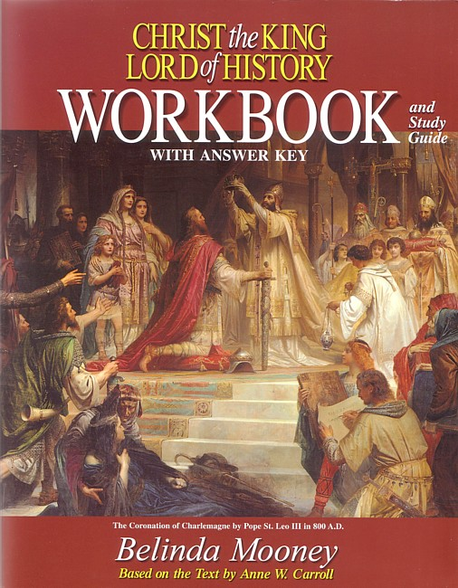 Christ the King, Lord of History Workbook and Study Guide