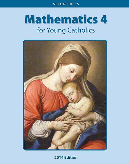 Mathematics 4 for Young Catholics