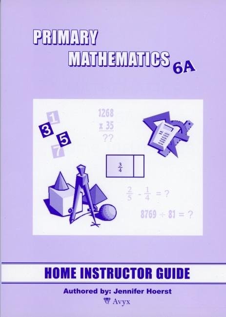Singapore Math Grade 6 Home Instructor Guide 6A