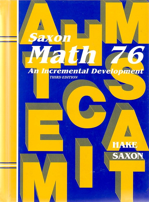 Saxon Math 76 (3rd edition) Text (Used)