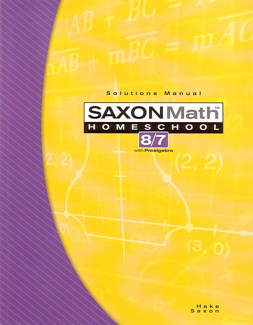 Saxon 87 (Homeschool, 3rd edition) Solutions Manual