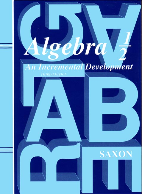 Saxon Algebra 1/2 (3rd edition) Text
