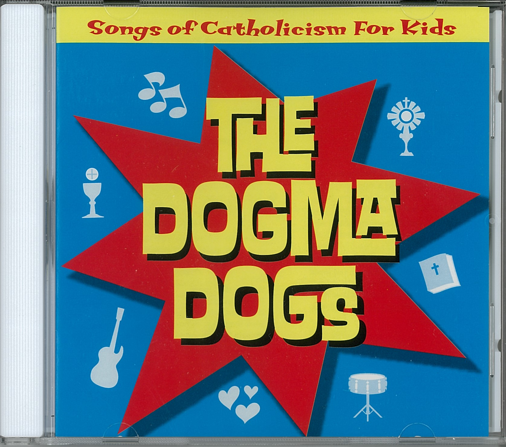 Dogma Dogs: Songs of Catholicism for Kids