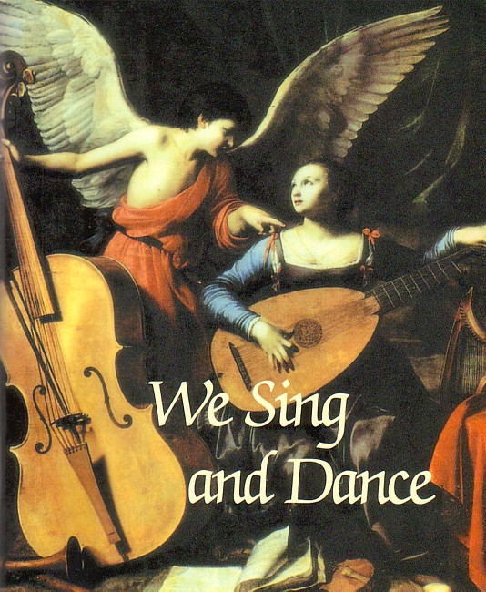 We Sing and Dance