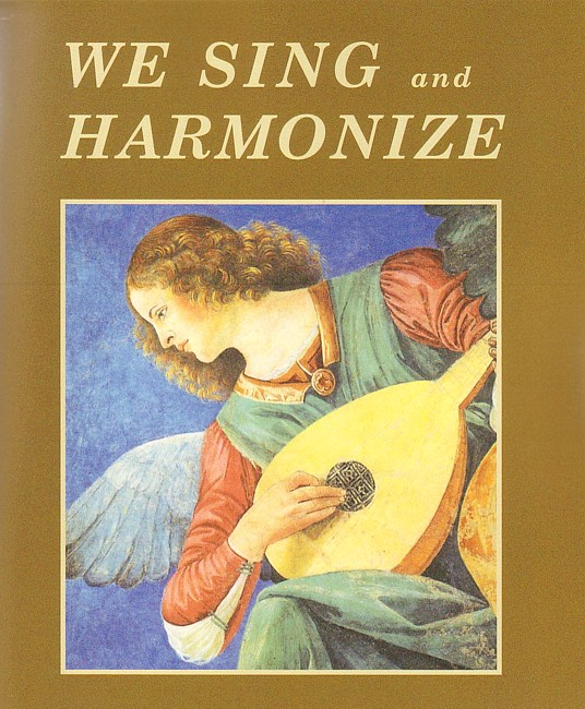 We Sing and Harmonize