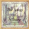 The Songs of Nature
