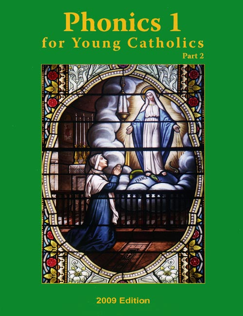 Phonics 1 for Young Catholics Legacy Ed. Part 2