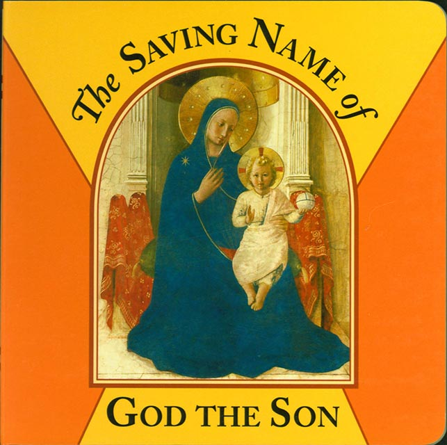 The Saving Name of God The Son (Board Book)
