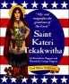 St. Kateri Tekakwitha: My Soul Magnifies the Lord