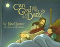 Can God See Me in the Dark?