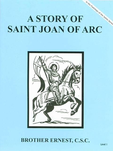 A Story of St. Joan of Arc
