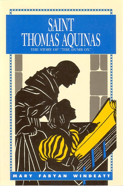 St. Thomas Aquinas: The Story of the Dumb Ox