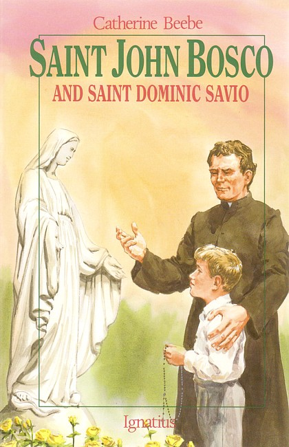 St. John Bosco and St. Dominic Savio