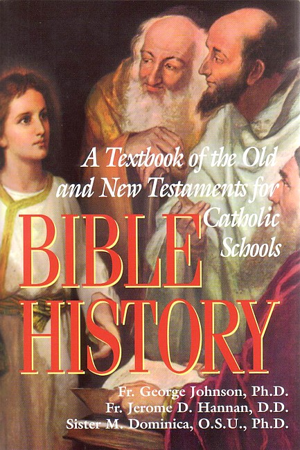 Bible History: A Textbook of the Old and New Testament