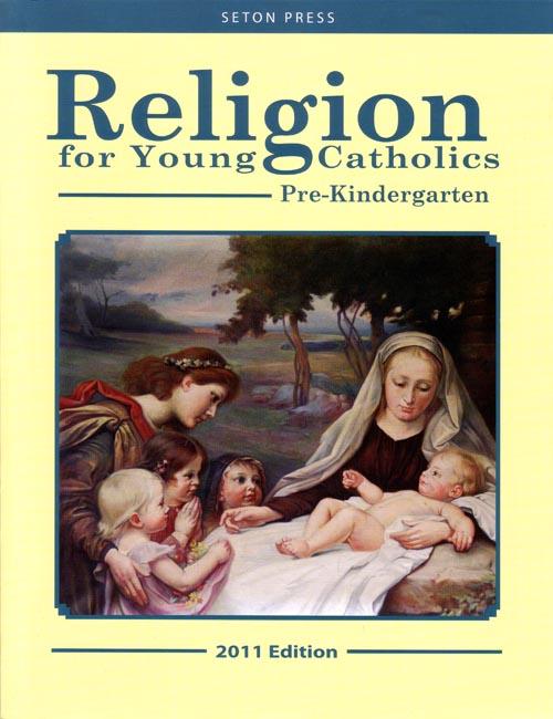 Religion for Young Catholics—Pre-Kindergarten
