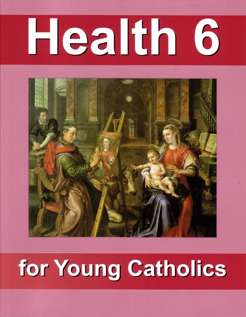 Health 6 for Young Catholics